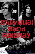 Individual Band Roleplay by BlueMeanieAt221B