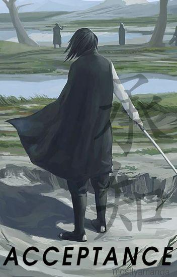 Acceptance (Naruto Fanfiction) SasukexOC