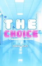 The Choice・BTS by TheDramaPrincess