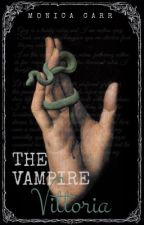 THE VAMPIRE VICTORIA | AN ACCOUNT OF AN IMMORTAL PAST  by MonicaCarr-