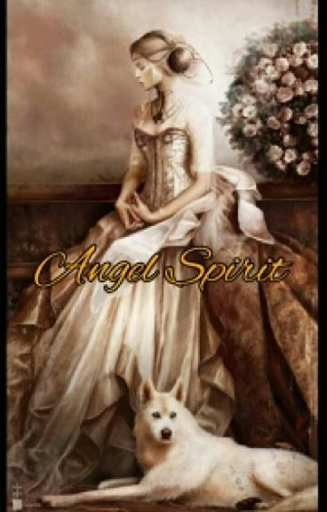 Angel Spirit ( Prolog-13 END )