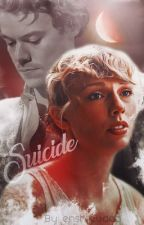 Suicide // Haylor AU by enshrouded