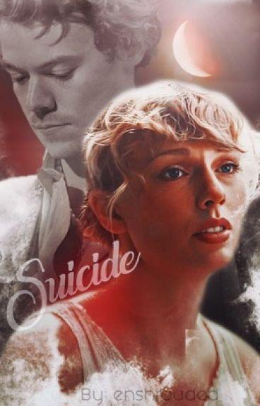 Suicide // Haylor AU
