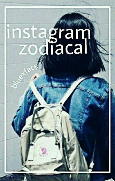 {Instagram Zodiacal} [TERMINADA]