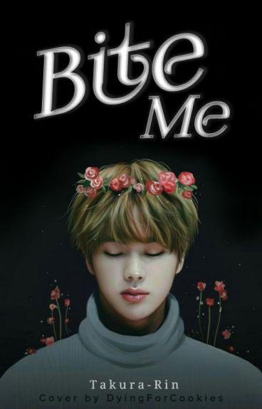 Bite me {Jin Fanfiction}
