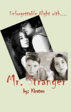 Unforgettable Night with Mr. Stranger by KirstenGee