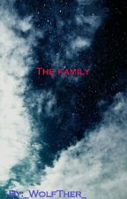 The Family Book 1 by _WolfTher_