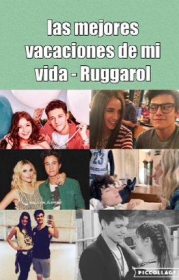 Las mejores vacaciones de mi vida - Ruggarol