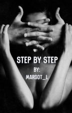 Step By Step  by Margot_L