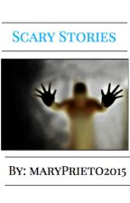 Scary Stories by MaryPrieto2015