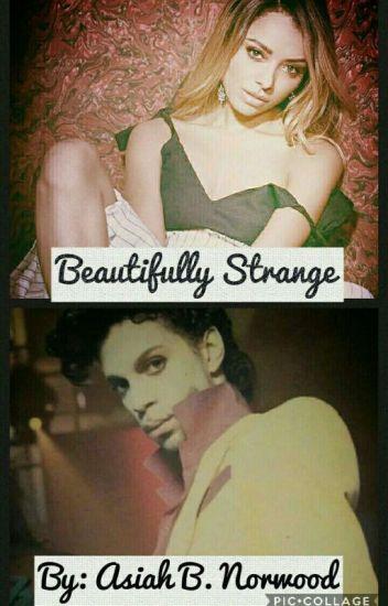 Beautifully Strange