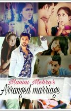 Manan FF- Arranged marriage (✔) by Lost_Soul_in_city