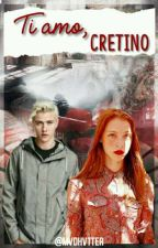 Ti Amo Cretino  by mvdhvtter