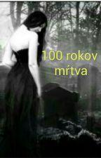 100 rokov mŕtva by LoveForever004