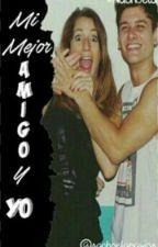 Mi Mejor Amigo Y Yo ❤ by -__histerica__-