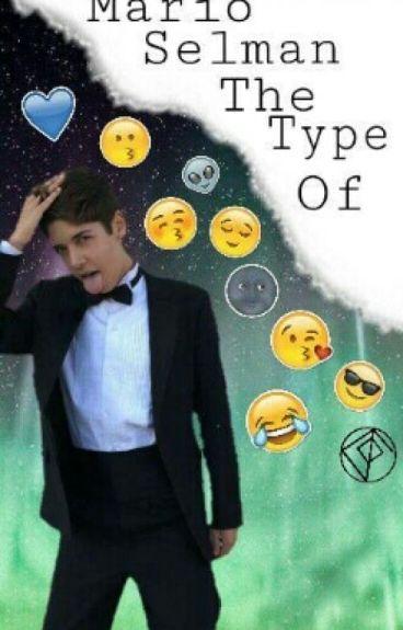 Mario Selman The Type Of ..