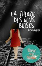 The Theorie of Broken People by Akikoakeno