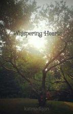 Whispering Hearts by katmadison