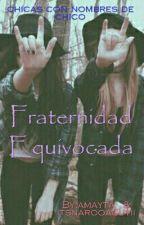 Fraternidad Equivocada by amayta_