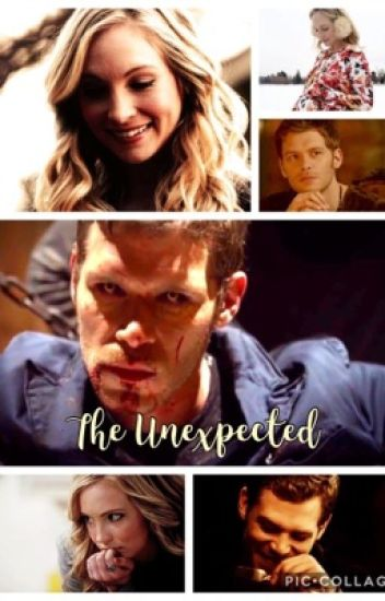 The Unexpected (Klaroline Fanfiction)