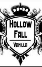 Hollowfall by kid_karl