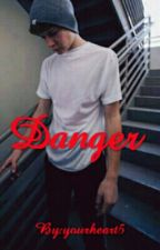 Danger |Blake Gray, Harvey Cantwell And Lukas Rieger| by yourheart5