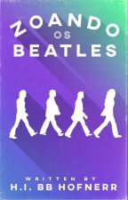 Zoando Os Beatles  by Hofnerr