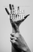 Russian Roulette by Princess1Diana