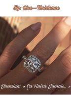 « Yasmina - Ça finira jamais, il me l'avait dit c'est comme ça..» by Une--Tunisienne