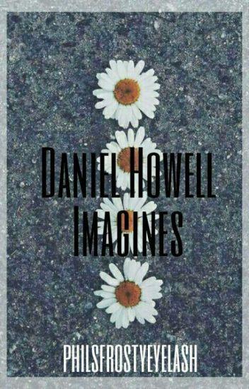 Daniel Howell Smut/Imagines