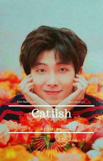 Catfish \\ NamJin
