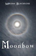 Moonbow by MiriamSBlackrose