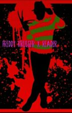 Freddy Krueger X reader by -_Gourmet_-