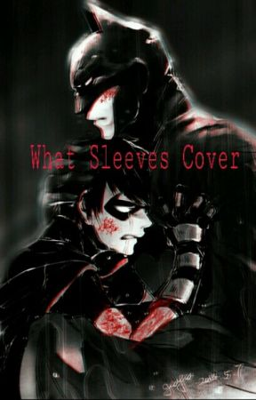 What Sleeves Cover by RobinsBooty
