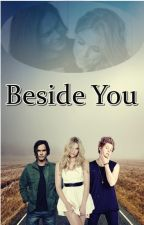 Beside You- Haleb Fanfiction (PT) by halebwritter