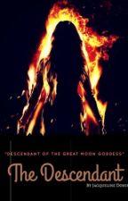 Book 2 (Vampire) - The Descendant(Completed) (GirlxGirl) (Futanari) by JacquelineDohim