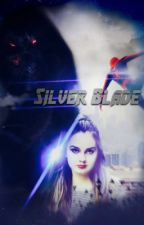 //SILVER BLADE// by SeizeTheNightAndDay