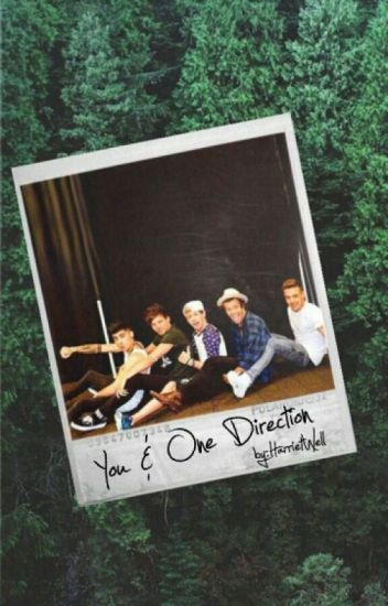 You & One Direction✔