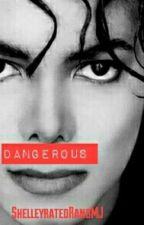 Dangerous (MJ Contest) by ShelleyratedxMJ