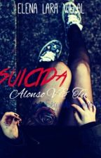 SUICIDA »A.V/#2 by ElenaAlonsoLove
