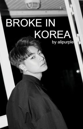 Broke In Korea by alipurple