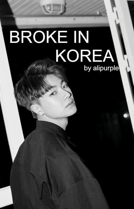 Broke In Korea by alipurple