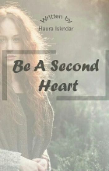 Be A Second Heart