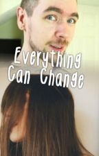 Everything Can Change (Jacksepticeye fanfic) by mist-ery