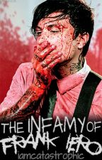 The Infamy of Frank Iero (frerard) by emo__mofo