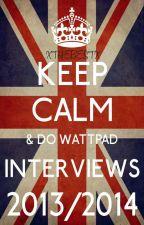Wattpad Interviews 2013/2014 |CLOSED| by xtranquilx