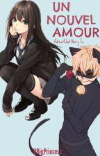 Un Nouvel Amour[Adrien y Tu] |Primera Temporada|  by BigPrincess_