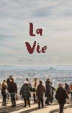 La Vie by charli_y