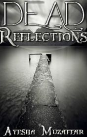 Dead Reflections by OMFLAsh