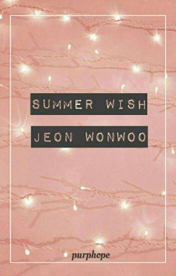 Summer Wish ㅡJeon Wonwooㅡ